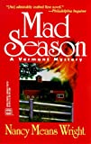 Mad Season (Worldwide Library Mystery) (0373262701) by Wright