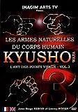 Kyusho Wasa : l'art des points vitaux - Vol. 3