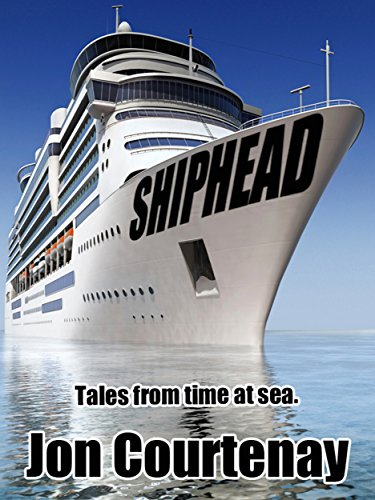 shiphead-tales-from-time-at-sea-english-edition