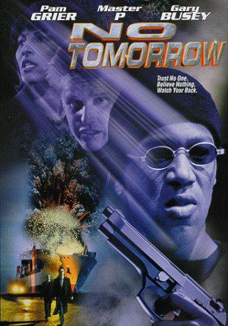 No Tomorrow / Завтра не придет никогда (1999)