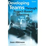 Developing Teams Through Project-Based Learning