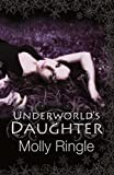 Underworld's Daughter (The Chrysomelia Stories Book 2)