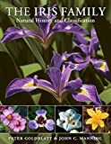 img - for The Iris Family: Natural History and Classification book / textbook / text book