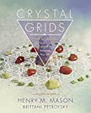img - for Crystal Grids: How to Combine & Focus Crystal Energies to Enhance Your Life book / textbook / text book