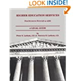 Higher Education Services: For Students with LD or ADD, A Legal Guide - 1999 Peter S. Latham and Patricia H. Latham