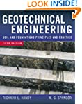 Geotechnical Engineering: Soil and Fo...