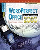 img - for Corel WordPerfect Office 2000 Integrated Course book / textbook / text book