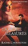Extreme Measures (1484078462) by Carrington, Rachel