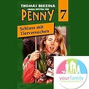 Schluss mit Tierversuchen! (Sieben Pfoten für Penny 7) | Thomas Brezina