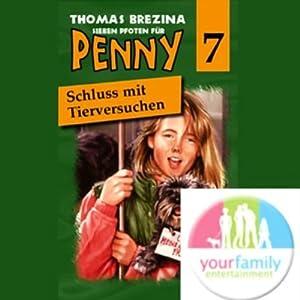 Schluss mit Tierversuchen! (Sieben Pfoten für Penny 7) Hörspiel