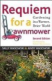 Requiem for a Lawnmower: Gardening in a Warmer, Drier, World