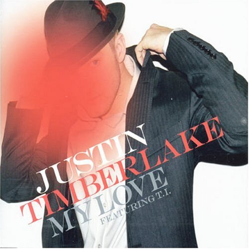 Justin Timberlake - My Love (CD Maxi) - Zortam Music