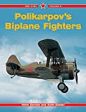 Polikarpov's Biplane Fighters (Red Star, 6)