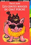 Les Contes Rouges Du Chat Perche (French Edition)