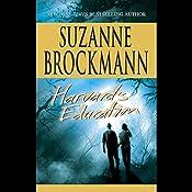 Harvard's Education   Suzanne Brockmann