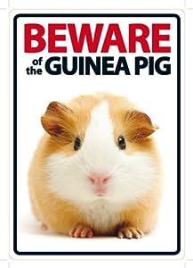 Beware Sign: Guinea Pig
