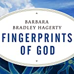 Fingerprints of God: The Search for the Science of Spirituality | Barbara Bradley Hagerty