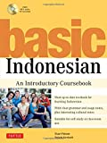 img - for Basic Indonesian: An Introductory Coursebook (MP3 Audio CD Included) book / textbook / text book