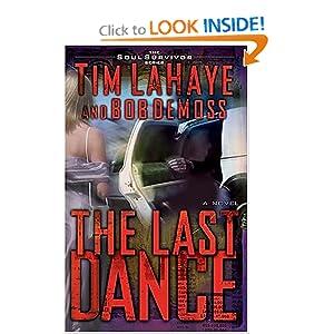 The Last Dance (The Soul Survivor Series) Bob DeMoss