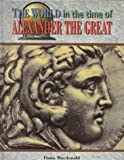 img - for World Time O/Alexander Great (World in the Time Of...(Chelsea House)) book / textbook / text book
