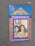 The Baby-Sitters Club: Dawn and the Impossible Three/Kristy's Big Day/Claudia and Mean Janine/Boy-Crazt Stacey (0590636723) by Martin, Ann M.