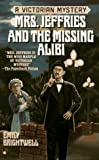 Mrs. Jeffries and the Missing Alibi (Victorian Mystery) (0425152561) by Brightwell, Emily