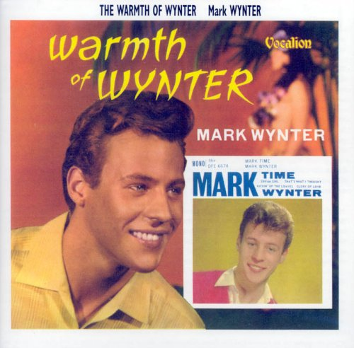 Mark Wynter - Warmth Of Wynter / Time ... Mark Wynter - Zortam Music