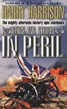 Stars and Stripes in Peril (034068920X) by Harrison, Harry