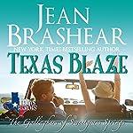 Texas Blaze: Texas Heroes, The Gallaghers of Sweetgrass Springs, Book 5   Jean Brashear