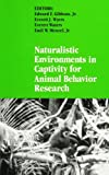 img - for Naturalistic Environments in Captivity for Animal Behavior Research (Suny Series in Endangered Species) (Suny Series, Endangered Species) book / textbook / text book