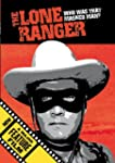 The Lone Ranger - Who Was That Masked...
