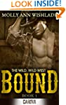Bound (The Wild, Wild West - Book 1)