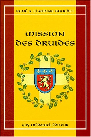 Mission des druides (French Edition)