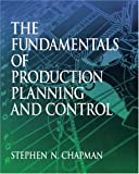 img - for The Fundamentals of Production Planning and Control book / textbook / text book