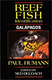Reef Fish Identification: Galapagos (187834806X) by Paul Humann