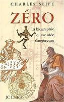 Zéro, la biographie d'une idée dangereuse