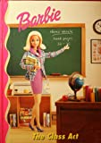 9780717287987: Barbie: The Class Act