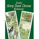 Twelve Henry David Thoreau Bookmarks (Dover Bookmarks) ~ Henry David Thoreau