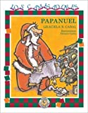 img - for Papanuel (Spanish Edition) book / textbook / text book