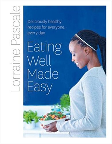 Eating Well Made Easy