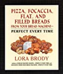 Pizza, Focaccia, Flat and Filled Brea...