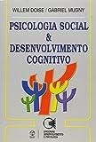 img - for Psicologia Social e Desenvolvimento Cognitivo book / textbook / text book