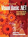 img - for Advanced Visual Basic.NET: Programming Web and Desktop Applications in ADO.NET and ASP.NET book / textbook / text book