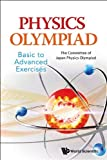 img - for By The Committee of Japan Physics Olympiad Physics Olympiad - Basic To Advanced Exercises [Paperback] book / textbook / text book
