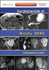 Fundamentals of Body MRI (Fundamentals of Radiology)