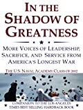 img - for In the Shadow of Greatness: MORE Voices of Leadership, Sacrifice, and Service book / textbook / text book