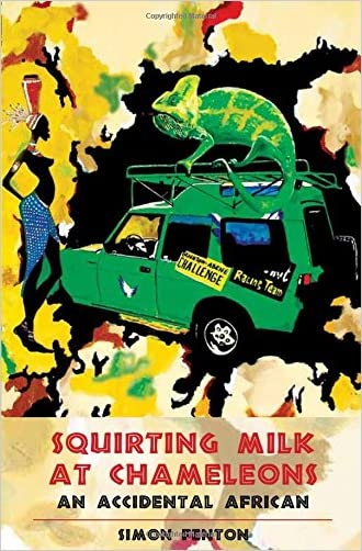 Squirting Milk at Chameleons: An Accidental African