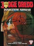 The Judge Dredd: Innocents Abroad: 2000 Ad Presents (1840234784) by Ennis, Garth