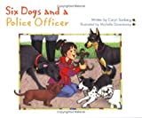 Six Dogs and a Police Officer (Idea Reader Series)