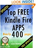 Top Free Kindle Fire Apps (Free Kindle Fire Apps That Don't Suck Book 10)